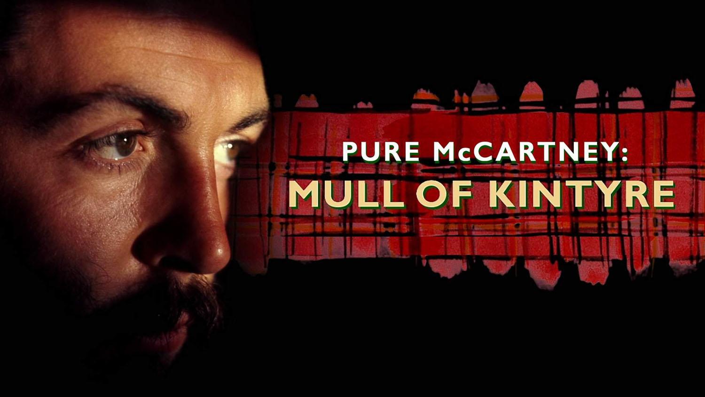 Pure McCartney - Mull of Kintyre