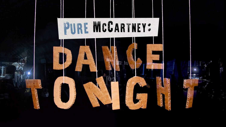 Pure McCartney - Dance Tonight